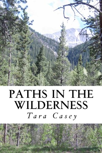Paths in the Wilderness