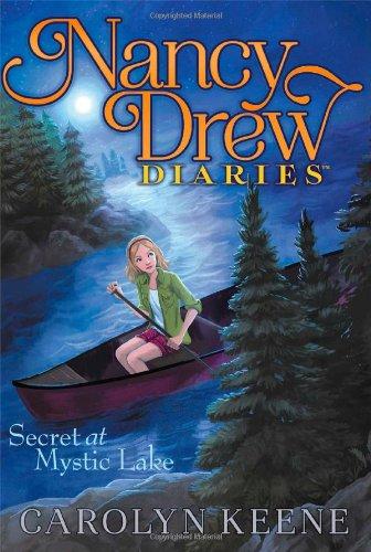 Secret at Mystic Lake (Nancy Drew Diaries): Keene, Carolyn