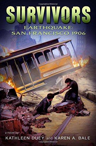Earthquake: San Francisco, 1906 (Survivors): Duey, Kathleen, Bale,