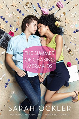 9781481401289: The Summer of Chasing Mermaids