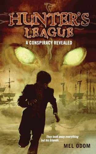 9781481401524: A Conspiracy Revealed (Hunter's League)