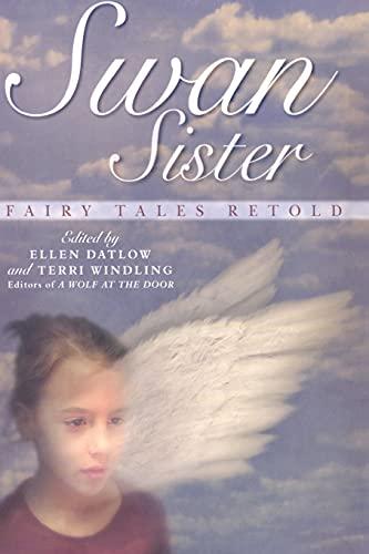 Swan Sister: Fairy Tales Retold (1481401661) by Jane Yolen; Bruce Coville; Neil Gaiman
