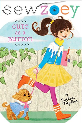 Cute as a Button (Sew Zoey): Chloe Taylor