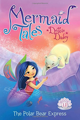 9781481402613: The Polar Bear Express (Mermaid Tales)