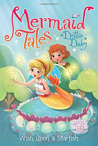 9781481402637: Wish upon a Starfish (Mermaid Tales)