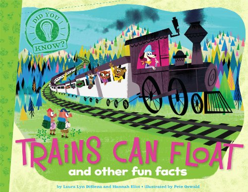 9781481402804: Trains Can Float: and other fun facts (Did You Know?)
