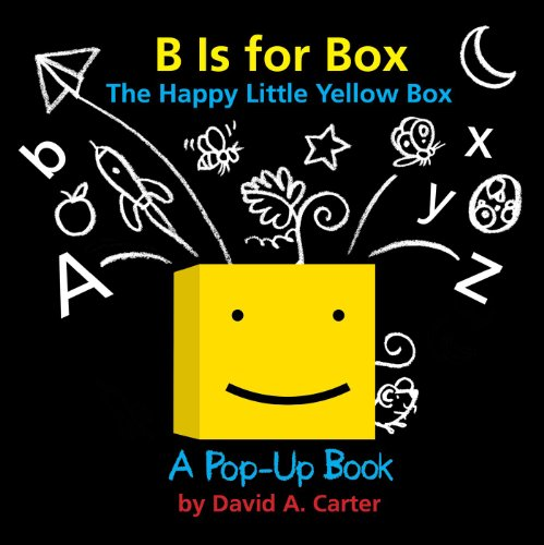 9781481402958: B Is for Box -- The Happy Little Yellow Box: A Pop-Up Book