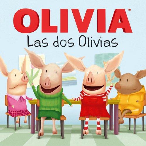 9781481403160: Las dos Olivias (Olivia Meets Olivia) (Olivia TV Tie-in) (Spanish Edition)
