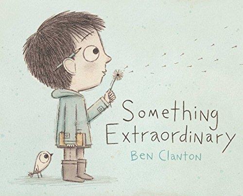Something Extraordinary: Clanton, Ben
