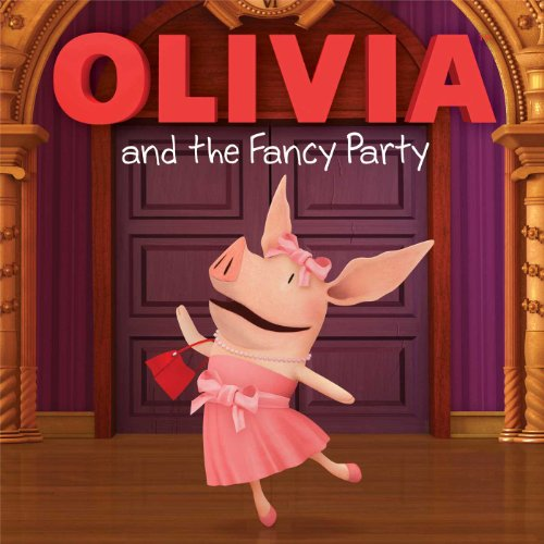 9781481403641: OLIVIA and the Fancy Party (Olivia TV Tie-in)