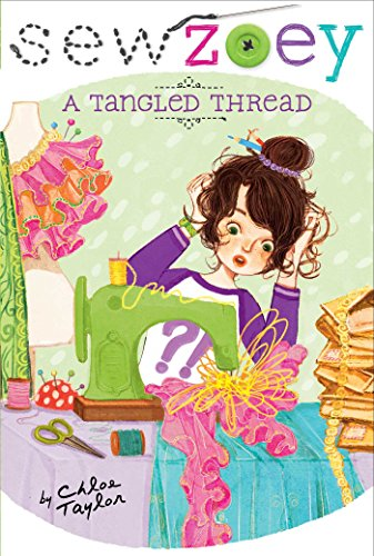 9781481404440: A Tangled Thread (Sew Zoey)