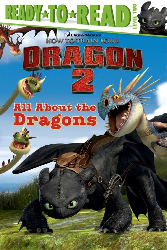 9781481404853: All About the Dragons (How to Train Your Dragon 2)