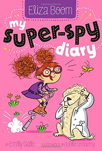 9781481406529: My Super-Spy Diary (Eliza Boom)