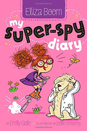 9781481406536: My Super-Spy Diary (Eliza Boom)