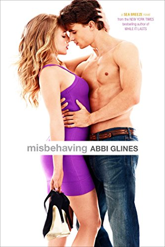 9781481406734: Misbehaving (Sea Breeze Novels)