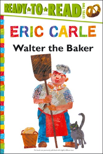 Walter the Baker (World of Eric Carle): Carle, Eric