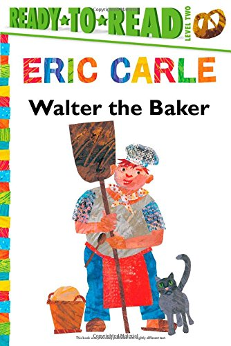 9781481409186: Walter the Baker (The World of Eric Carle)