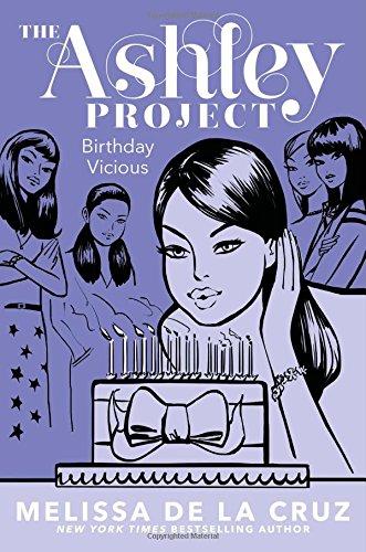 Birthday Vicious (The Ashley Project): Melissa de la