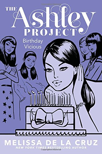 9781481409735: Birthday Vicious (The Ashley Project)