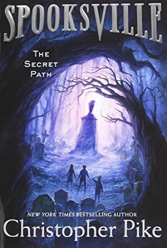 9781481410496: The Secret Path (Spooksville)