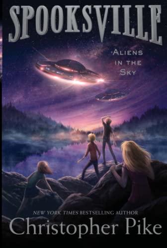 9781481410588: Aliens in the Sky (Spooksville)