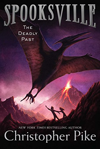 The Deadly Past (Spooksville): Pike, Christopher