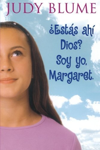 9781481410946: Estas Ahi Dios?  Soy Yo, Margaret. (Are You There God? It's Me, Margaret.) (Spanish Edition)