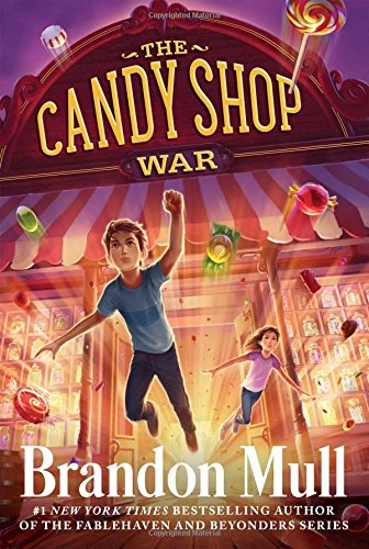 9781481411196: The Candy Shop War