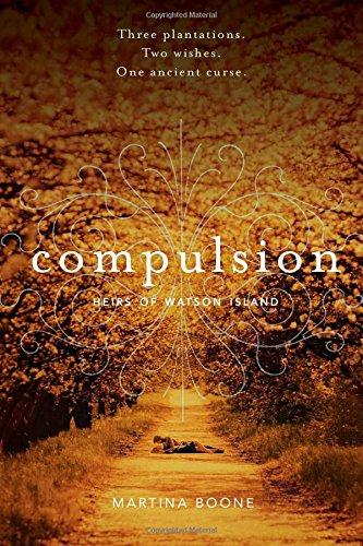 Compulsion (Heirs of Watson Island): Boone, Martina