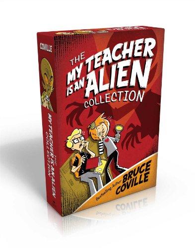 The My Teacher Is an Alien Collection: My Teacher Is an Alien; My Teacher Fried My Brains; My ...