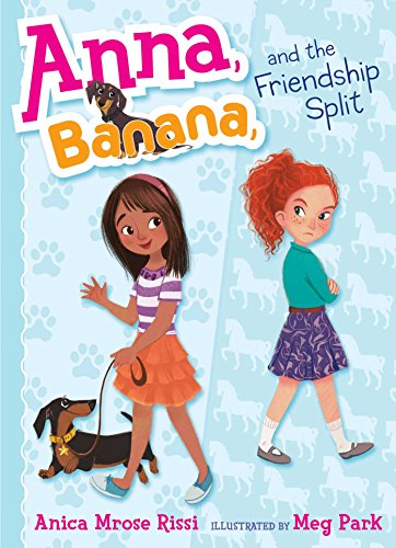 9781481416054: Anna, Banana, and the Friendship Split