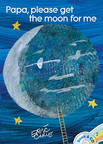 9781481416450: Papa, Please Get the Moon for Me: Book & CD (World of Eric Carle)