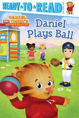 Daniel Plays Ball (Daniel Tiger's Neighborhood): Maggie Testa and Jason Fruchter