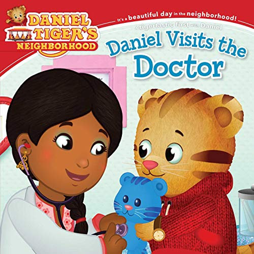 9781481417341: Daniel Visits the Doctor (Daniel Tiger's Neighborhood)