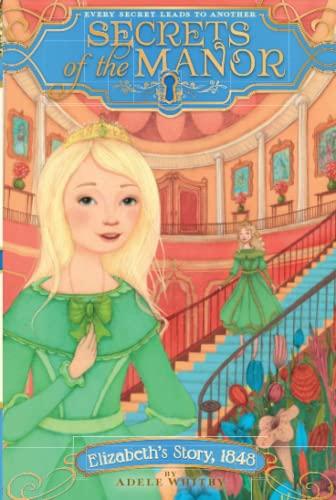 Elizabeth's Story, 1848: Whitby, Adele