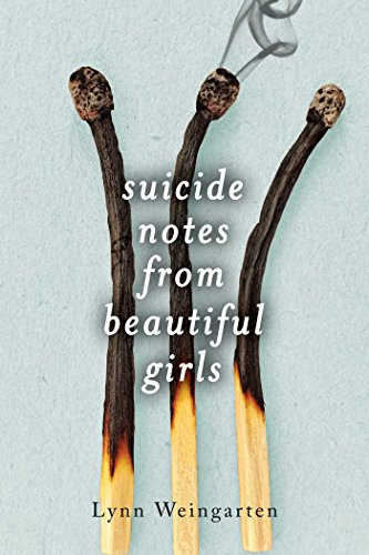 9781481418539: Suicide Notes from Beautiful Girls
