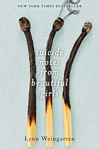9781481418584: Suicide Notes from Beautiful Girls
