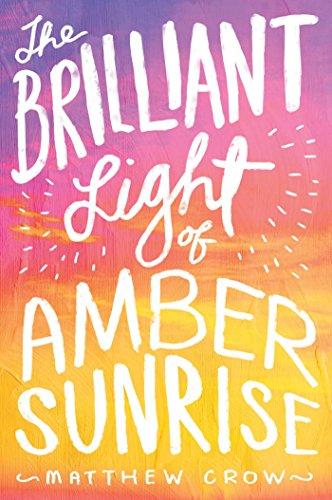 9781481418737: The Brilliant Light of Amber Sunrise