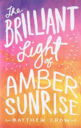 9781481418744: The Brilliant Light of Amber Sunrise