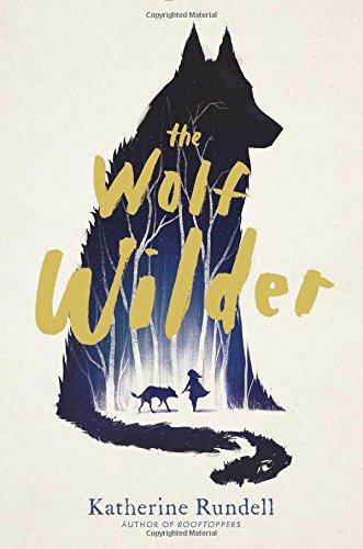 9781481419420: The Wolf Wilder