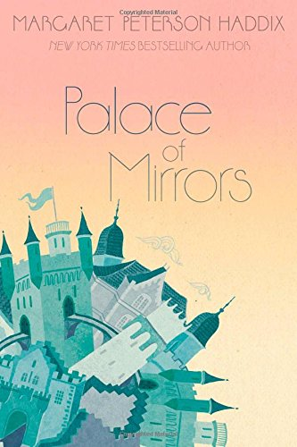 9781481420228: Palace of Mirrors (The Palace Chronicles)