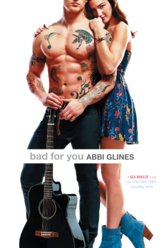 Bad for You: Abbi Glines