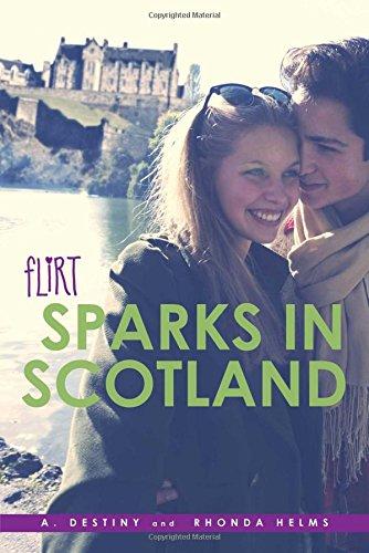 Sparks in Scotland (Flirt): A. Destiny, Rhonda Helms