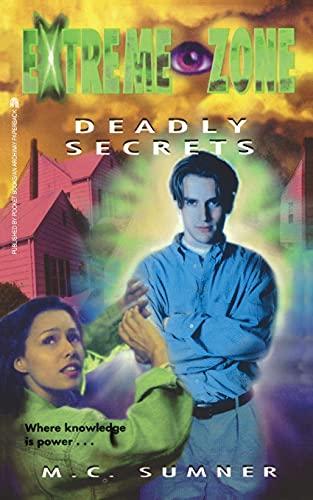 9781481421256: Deadly Secrets (Extreme Zone)