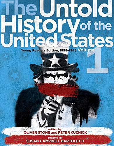 The Untold History of the United States, 1898-1945 Vol. 1