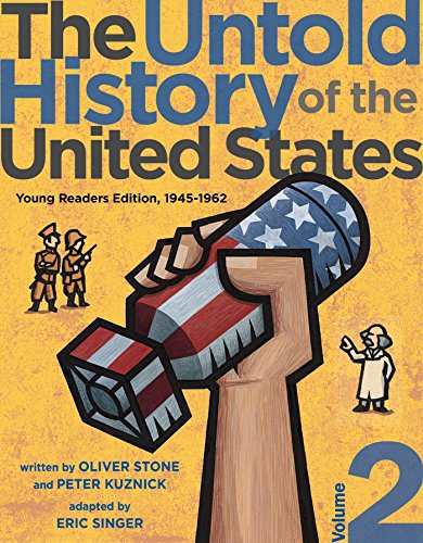 9781481421768: The Untold History of the United States, Volume 2: Young Readers Edition, 1945-1963