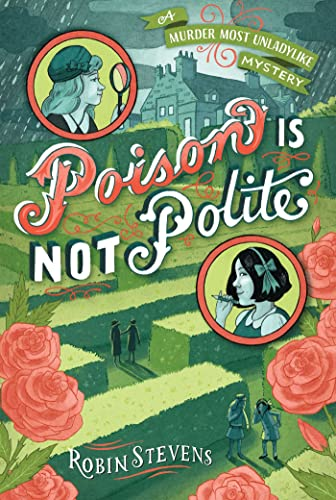 9781481422161: Poison Is Not Polite (A Wells & Wong Mystery)