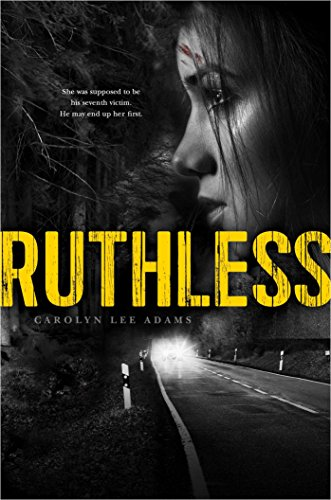 Ruthless: Adams, Carolyn Lee
