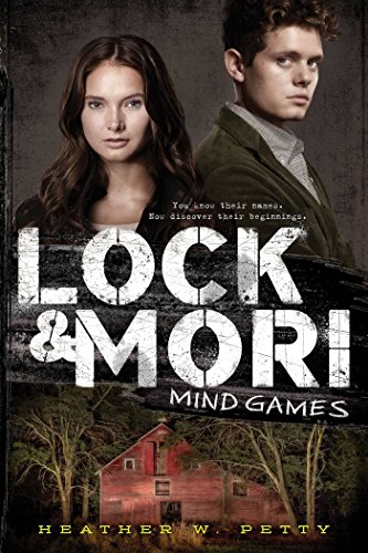 Mind Games (Lock & Mori): Heather W. Petty