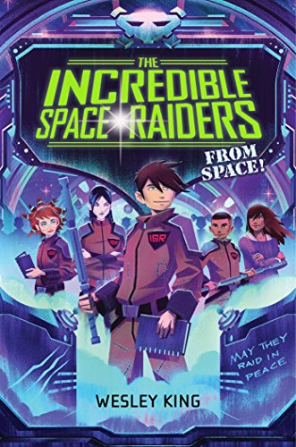 9781481423205: The Incredible Space Raiders from Space!